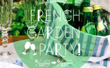 French Garden Party!6/15~6/25★オクタホテル全店★
